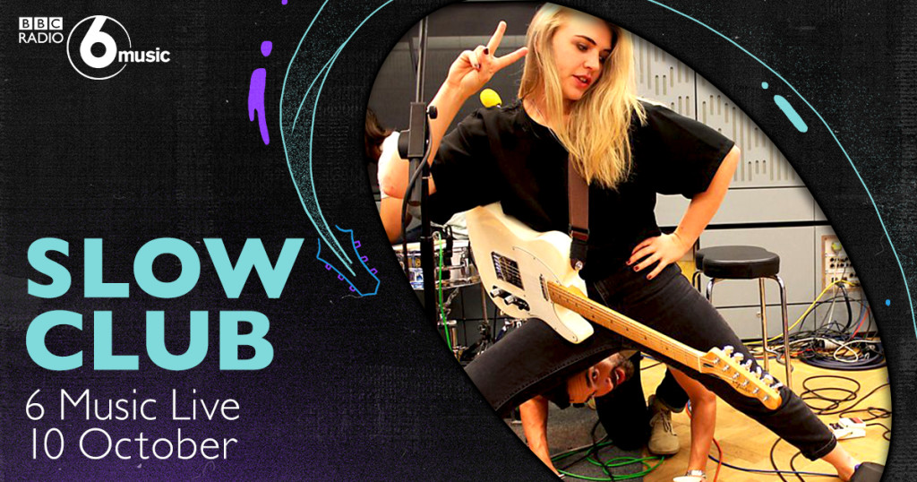 Slow Club are to play 6 Music Live