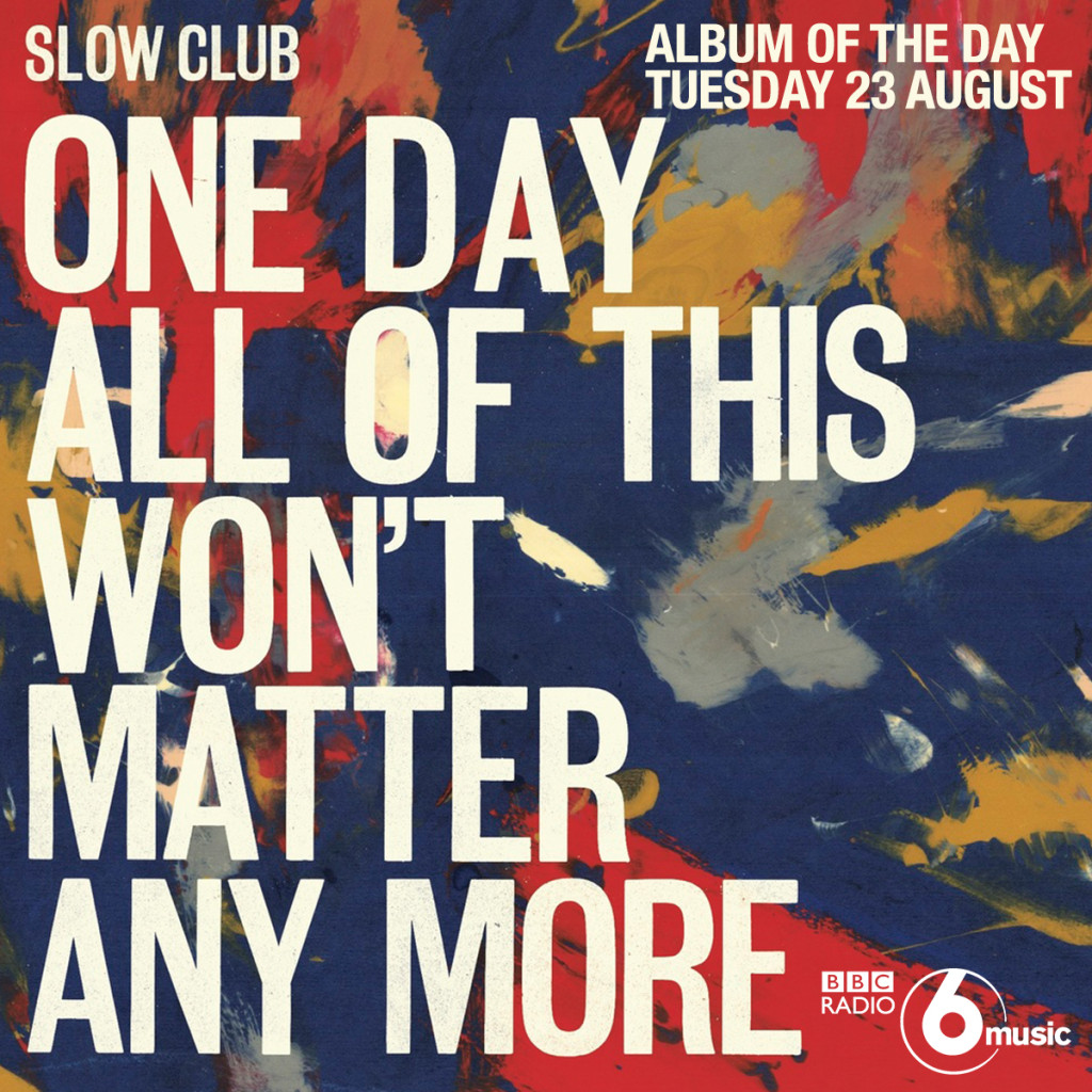 Slow Club's 'One Day...' is 6 Music's Album of the Day