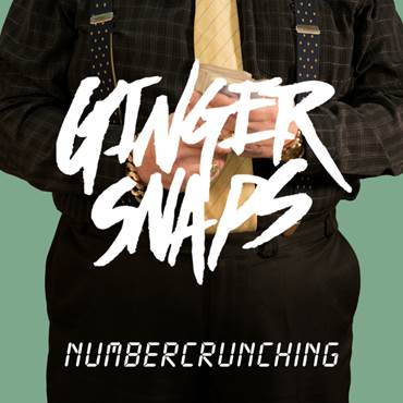 Ginger Snaps - Numbercrunching - Added to Virgin Radio Daytime Playlist