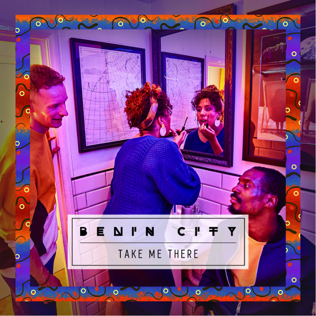 Benin City Take Me There Cover Art