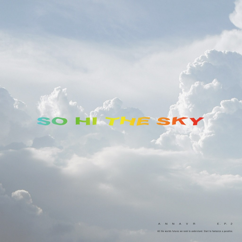 ANNAVR 'So Hi The Sky' Artwork